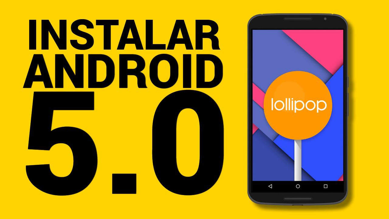 Come scaricare e installare Android 5.0 Lollipop 1