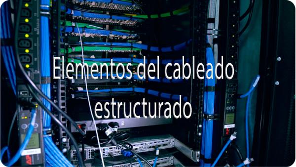 Cablaggio strutturato: cos'è, a cosa serve e qual è la sua regolamentazione? 2