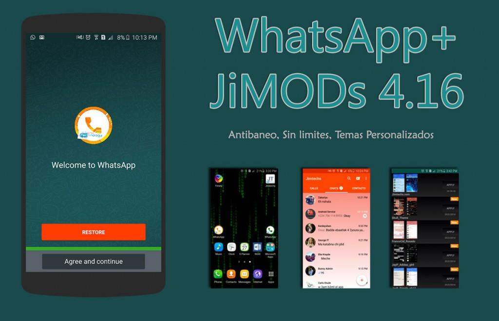 Scarica WhatsApp + JIMODS V4.16 AntiBaneo e aggiornato 1