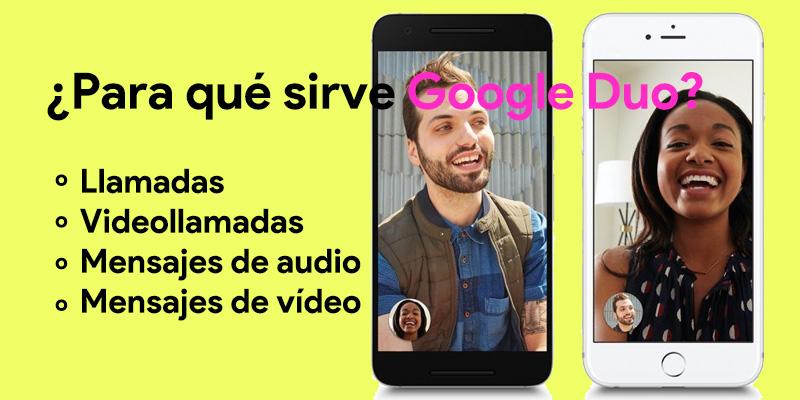 Google Duo Che cos'è, a cosa serve e come funziona? 1