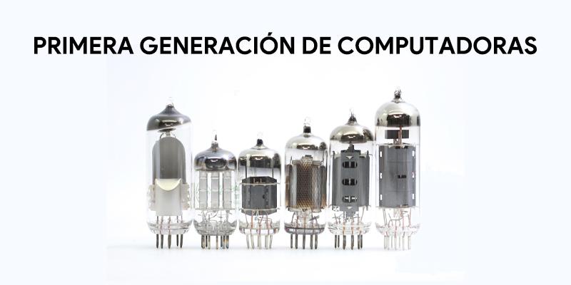 Generazione di computer: origine, storia ed evoluzione dei computer 1